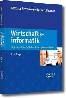 Bettina Schwarzer: Wirtschaftsinformatik, Buch