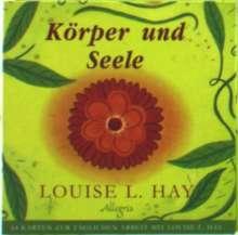Louise L. Hay: Körper- und Seele. Kartenset, Diverse