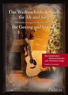 Das Weihnachtsliederbuch für Alt und Jung. Gesang und Gitarre., Buch