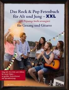 Das Rock & Pop Fetenbuch für Alt und Jung XXL, Buch