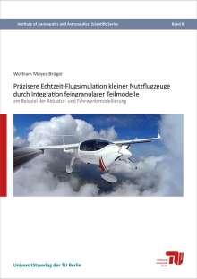 Wolfram Meyer-Brügel: Präzisere Echtzeit-Flugsimulation kleiner Nutzflugzeuge durch Integration feingranularer Teilmodelle, Buch