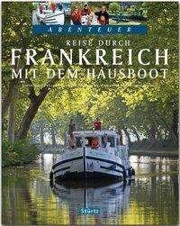 Beate Kierey: Reise durch Frankreich mit dem Hausboot - Teil I, Buch