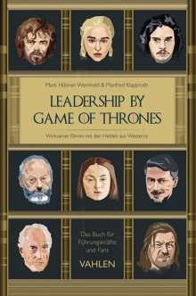 Mark Hübner-Weinhold: Leadership by Game of Thrones, Buch