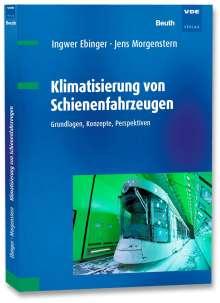 Ingwer Ebinger: Klimatisierung von Schienenfahrzeugen, Buch