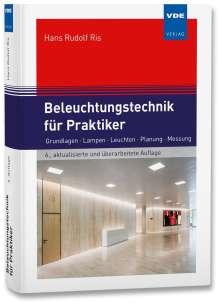 Hans Rudolf Ris: Beleuchtungstechnik für Praktiker, Buch