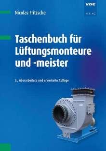 Nicolas Fritzsche: Taschenbuch für Lüftungsmonteure und -meister, Buch