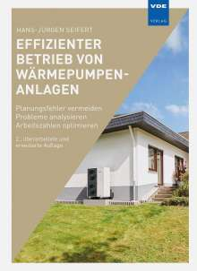 Hans-Jürgen Seifert: Effizienter Betrieb von Wärmepumpenanlagen, Buch