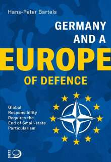 Hans-Peter Bartels: Germany and a Europe of Defence, Buch