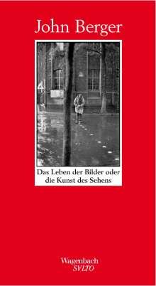 John Berger: Das Leben der Bilder oder die Kunst des Sehens, Buch