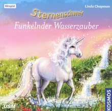 Linda Chapman: Sternenschweif 39: Funkelnder Wasserzauber (Audio-CD), CD
