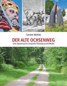 Carsten Dürkob: Der alte Ochsenweg, Buch