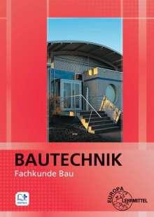 Falk Ballay: Bautechnik Fachkunde Bau, Buch