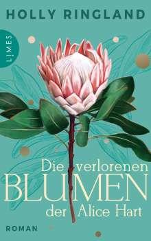 Holly Ringland: Die verlorenen Blumen der Alice Hart, Buch