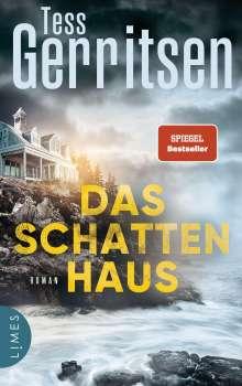 Tess Gerritsen: Das Schattenhaus, Buch