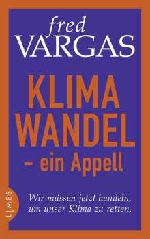 Fred Vargas: Klimawandel - ein Appell, Buch