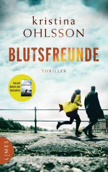 Kristina Ohlsson: Blutsfreunde, Buch