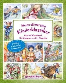 Lewis Carroll: Meine allerersten Kinderklassiker: Alice im Wunderland/Der Zauberer von Oz/Pinocchio, Buch