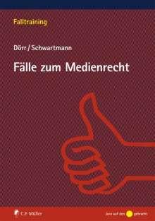 Dieter Dörr: Fälle zum Medienrecht, Buch