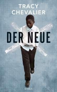 Tracy Chevalier: Der Neue, Buch