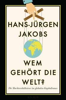 Hans-Jürgen Jakobs: Wem gehört die Welt?, Buch