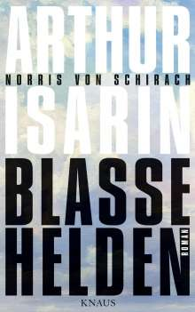 Arthur Isarin: Blasse Helden, Buch