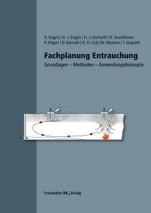 Dirk Engels: Fachplanung Entrauchung., Buch