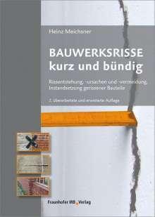 Heinz Meichsner: Bauwerksrisse kurz und bündig, Buch