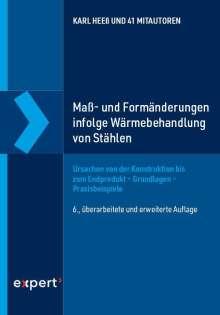 Karl Heeß: Maß- und Formänderungen infolge von Wärmebehandlung von Stählen, Buch