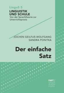 Jochen Geilfuß-Wolfgang: Der einfache Satz, Buch