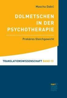 Mascha Dabic: Dolmetschen in der Psychotherapie, Buch