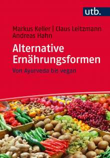 Markus Keller: Alternative Ernährungsformen, Buch