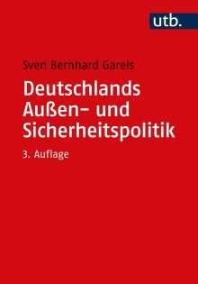 Sven Bernhard Gareis: Deutschlands Außen- und Sicherheitspolitik, Buch