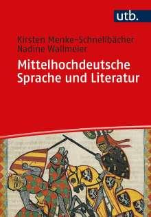 Kirsten Menke-Schnellbächer: Mittelhochdeutsche Sprache und Literatur, Buch