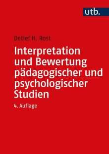 Detlef Rost: Interpretation und Bewertung pädagogisch-psychologischer Studien, Buch