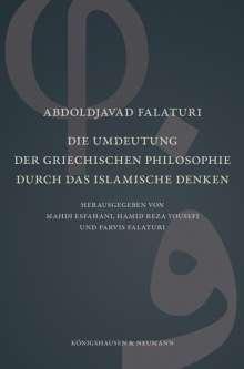 Abdoldjavad Falaturi: Die Umdeutung der griechischen Philosophie durch das islamische Denken, Buch