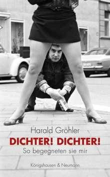 Harald Gröhler: Dichter! Dichter!, Buch