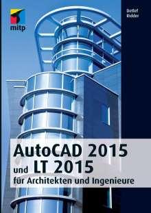 Detlef Ridder: AutoCAD 2015 und LT 2015 für Architekten und Ingenieure, Buch