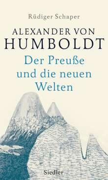 Rüdiger Schaper: Alexander von Humboldt, Buch