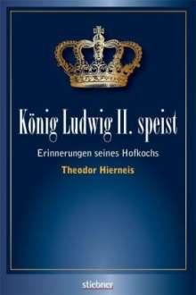 Theodor Hierneis: König Ludwig II. speist, Buch