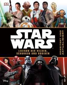 Star Wars(TM) Lexikon der Helden, Schurken und Droiden, Buch