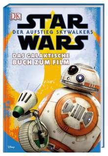Star Wars(TM): Der Aufstieg Skywalkers. Das galaktische Buch zum Film, Buch