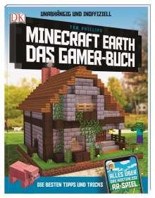 Tom Phillips: Unabhängig und inoffiziell: Minecraft Earth. Das Gamer-Buch, Buch