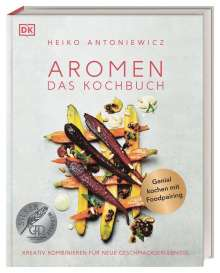 Heiko Antoniewicz: Aromen - Das Kochbuch, Buch