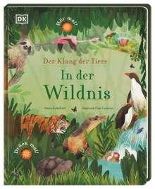 Moira Butterfield: Der Klang der Tiere. In der Wildnis, Buch