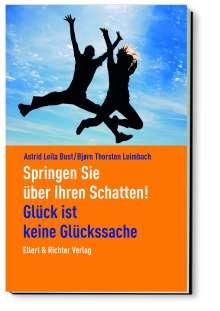 Leila Bust: Springen Sie über Ihren Schatten!, Buch