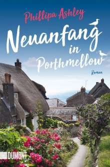 Phillipa Ashley: Neuanfang in Porthmellow, Buch