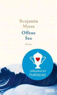 Benjamin Myers: Offene See, Buch