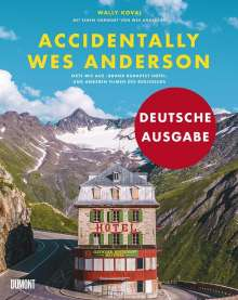 Wally Koval: Accidentally Wes Anderson, Buch