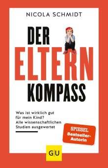 Nicola Schmidt: Der Elternkompass, Buch