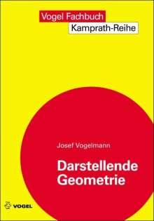 Josef Vogelmann: Darstellende Geometrie, Buch